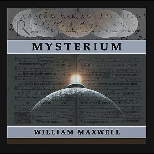 Mysterium by William Maxwell