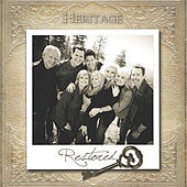 Play & Download Restored by Heritage Singers | Napster
