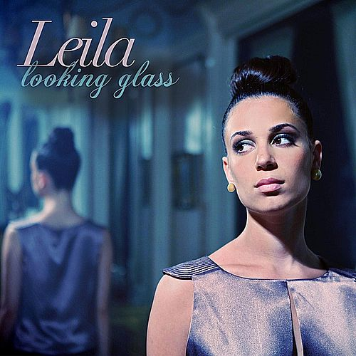 Play & Download Looking Glass by Leila | Napster