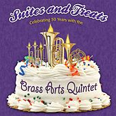 Play & Download Suites and Treats by The Brass Arts Quintet | Napster