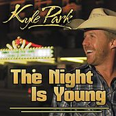 Play & Download The Night Is Young by Kyle Park | Napster