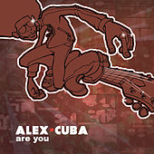 Eres Tu (Are You) by Alex Cuba