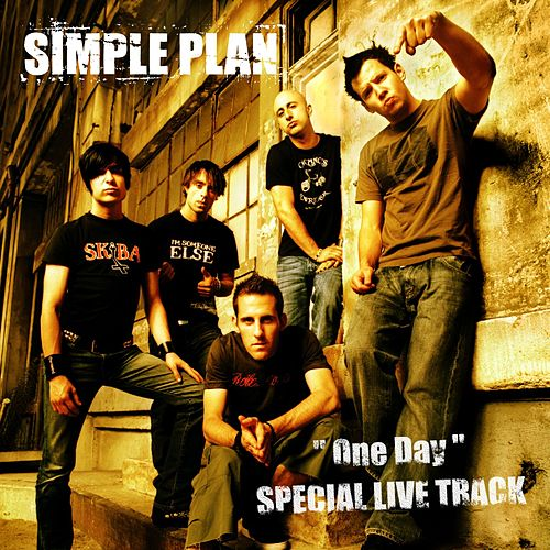 Play & Download One Day (Live) by Simple Plan | Napster