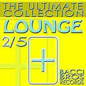 Play & Download LOUNGE - The Ultimate Collection 2/5 by Various Artists | Napster