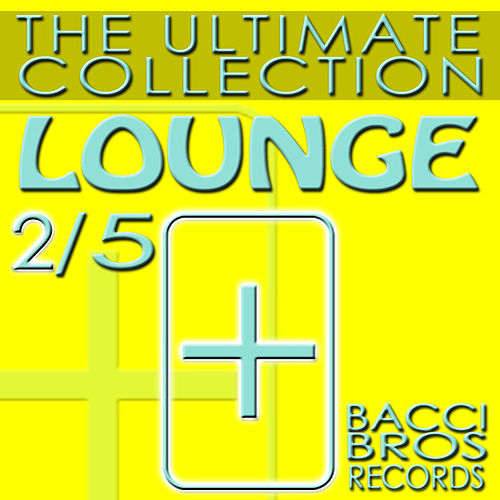 LOUNGE - The Ultimate Collection 2/5 by Various Artists