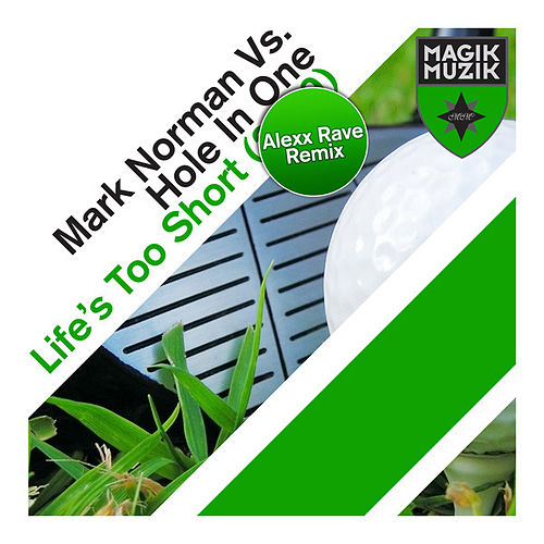 Play & Download Life's Too Short (2009) by Mark Norman (1) | Napster
