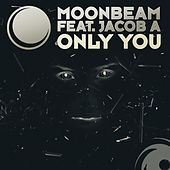 Only You by Moonbeam