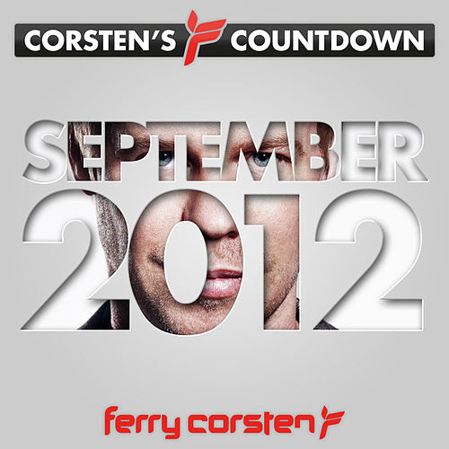 Play & Download Ferry Corsten presents Corsten's Countdown September 2012 by Various Artists | Napster