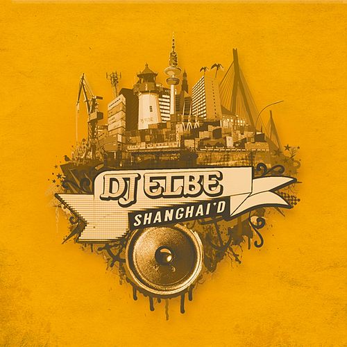Play & Download Shanghai'D by DJ Elbe | Napster