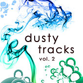 Dusty Tracks Vol. 2 by Various Artists