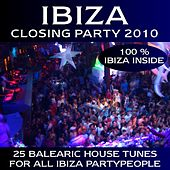 Ibiza Closing Party 2010 by Various Artists