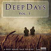 Play & Download Deep Days Vol. 1 by Various Artists | Napster