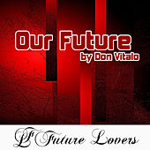 Our Future by Don Vitalo by Various Artists
