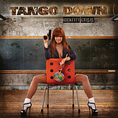 Play & Download Identity Crisis by Tango Down | Napster