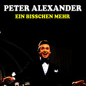 Play & Download Ein bisschen mehr by Peter Alexander | Napster