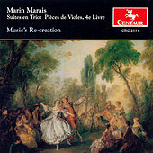 Play & Download Suites en Trio: Pieces de Violes, 4e Livre by Marin Marais | Napster