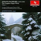 The Complete Organ Works Vol. 1 by Johann Pachelbel