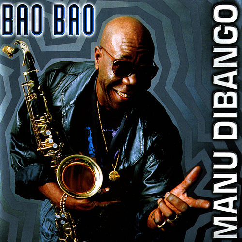 Play & Download Bao Bao by Manu Dibango | Napster