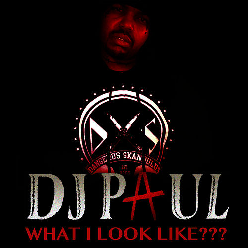 Play & Download What I Look Like??? - Single by DJ Paul | Napster