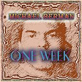 Play & Download One Week by Michael Berman | Napster