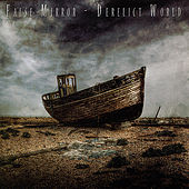 Play & Download Derelict World by False Mirror | Napster