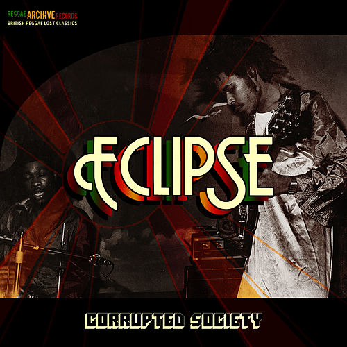 Play & Download Corrupted Society by Eclipse | Napster