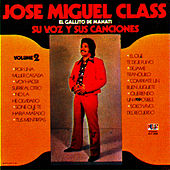 Su Voz y Sus Canciones, Vol. 2 by Jose Miguel Class