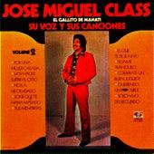 Play & Download Su Voz y Sus Canciones, Vol. 2 by Jose Miguel Class | Napster