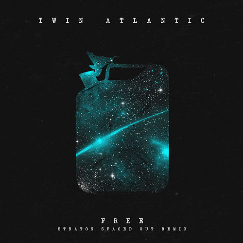 Play & Download Free (The Stratos Spaced Out Remix) by Twin Atlantic | Napster