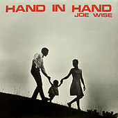 Play & Download Hand in Hand by Joe Wise | Napster