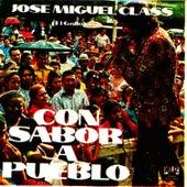 Con Sabor A Pueblo by Jose Miguel Class