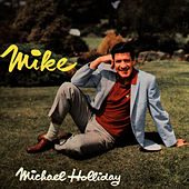Play & Download Mike by Michael Holliday | Napster