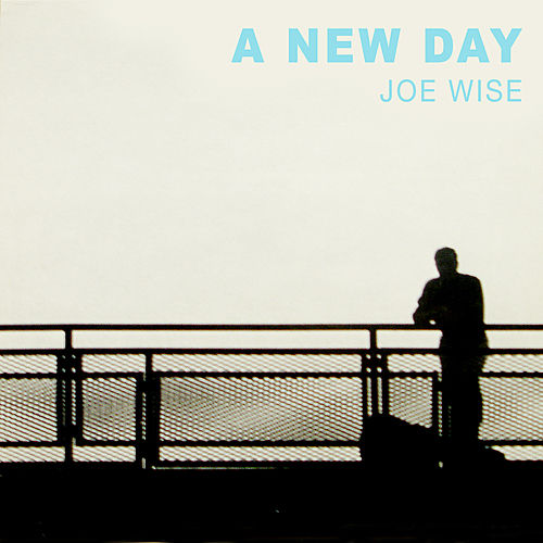 A New Day by Joe Wise