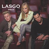 Pray by Lasgo