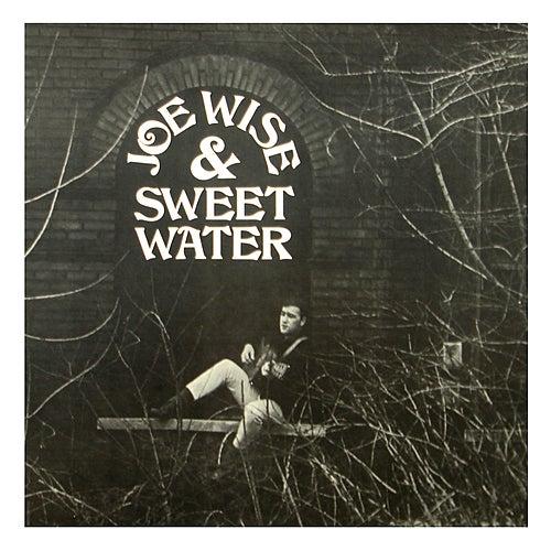 Joe Wise & Sweet Water by Joe Wise