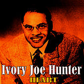 Play & Download Heart by Ivory Joe Hunter | Napster