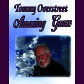 Play & Download Amazing Grace by Tommy Overstreet | Napster