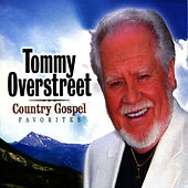 Country Gospel Favorites by Tommy Overstreet