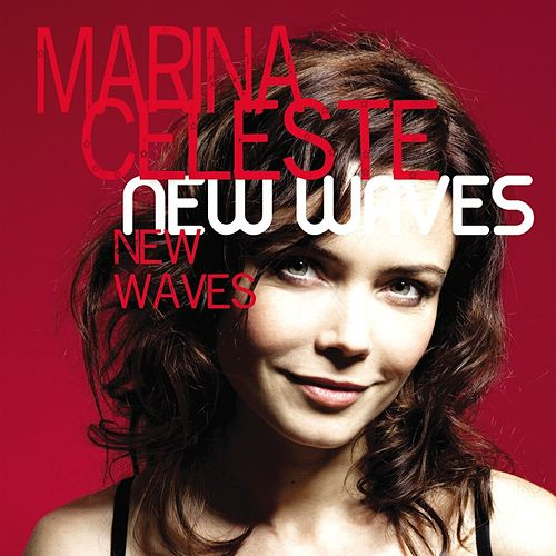 New Waves by Marina Celeste