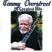 Play & Download 26 Greatest Hits by Tommy Overstreet | Napster