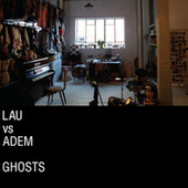 Ghosts EP by Lau