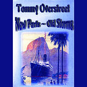 Play & Download New Ports - Old Storms by Tommy Overstreet | Napster