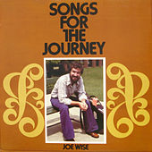 Play & Download Songs for the Journey by Joe Wise | Napster
