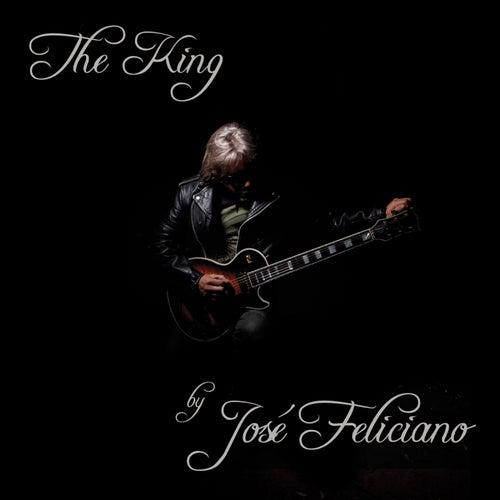The King...by José Feliciano by Jose Feliciano