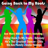 Play & Download Going Back to My Roots and More Million Sellers by Various Artists | Napster