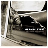 Do I Speak For The World von Gerald Levert