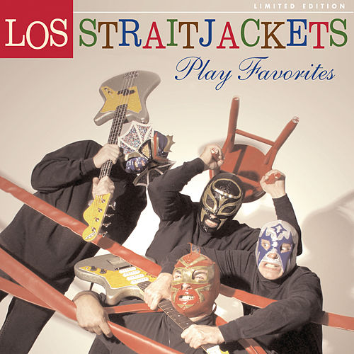 Play Favorites by Los Straitjackets