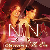 Play & Download Turnin' Me On by Nina Sky | Napster