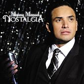 Play & Download Nostalgia by Manny Manuel | Napster