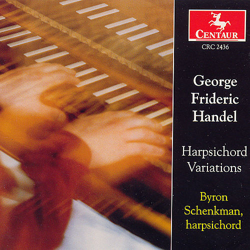 Play & Download Harpisichord Variations by George Frideric Handel | Napster
